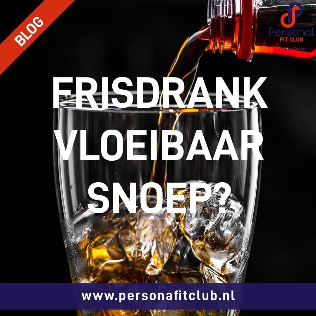Personal Fit Club - Frisdrank het vloeibare snoep