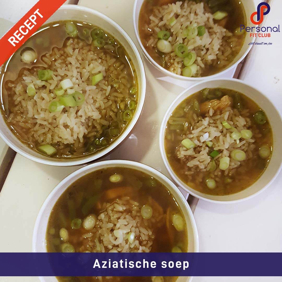 Personal Fit Club - Recepten - Aziatische soep met kip en rijst