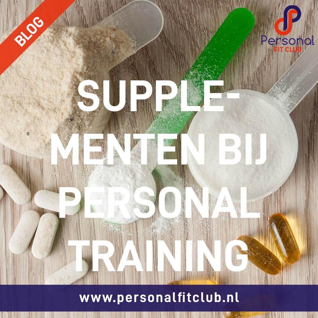 Personal-Fit-Club---4-supplementen-om-jouw-Personal-Training-ervaring-te-verbeteren