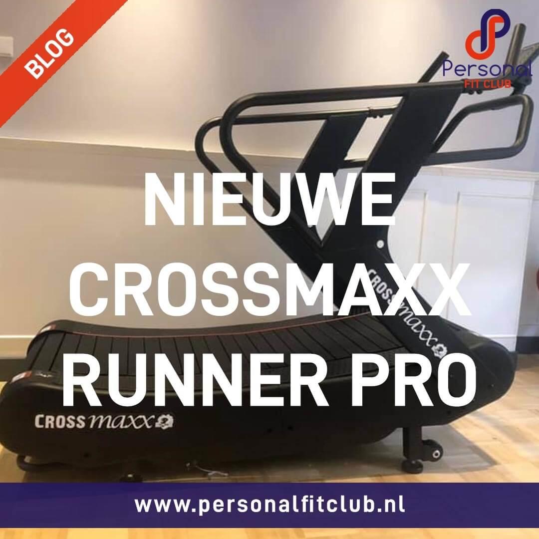 Personal Fit Club - Nieuwe Crossmaxx Runner PRO in studio Voorburg